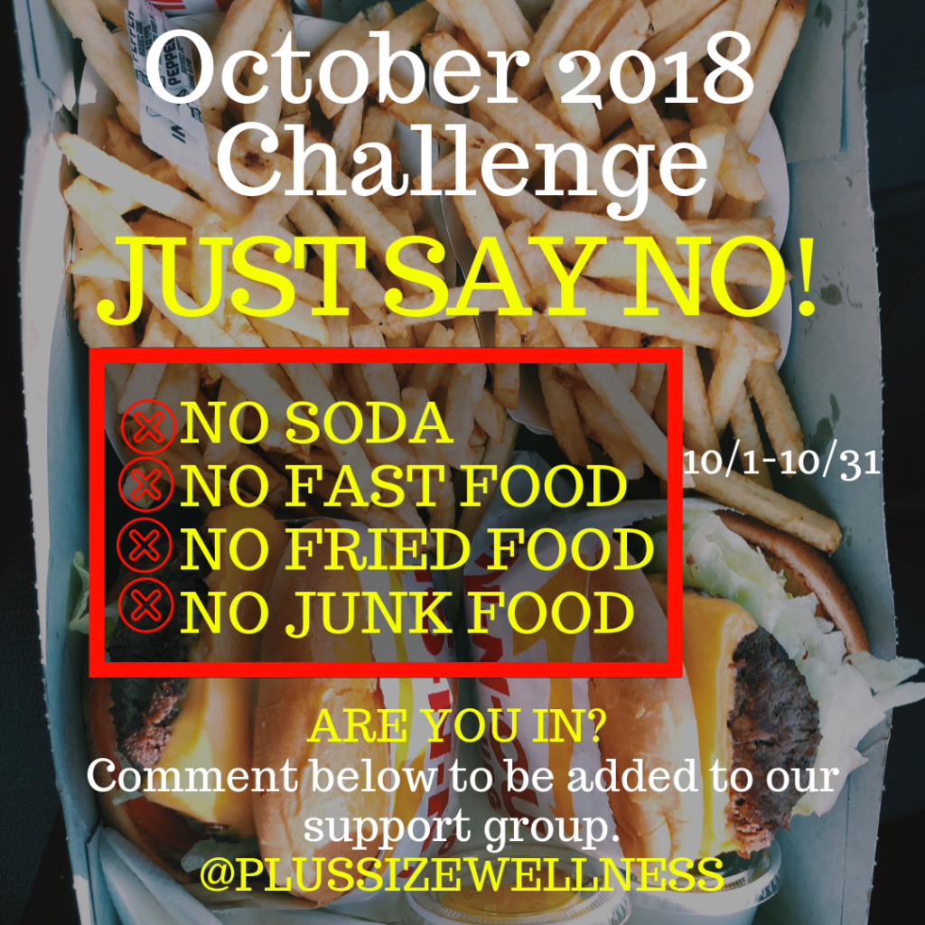 Plus Size Wellness October 2018 Just Say No Challenge