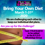 Join Our Bring Your Own Diet Challenge March 1-31st